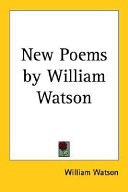 New Poems by William Watson