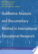 Qualitative Analysis and Documentary Method in International Educational Research