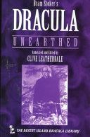 Bram Stoker s Dracula Unearthed