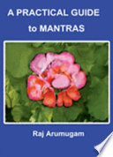 A Practical Guide to Mantras