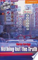Nothing But the Truth  Buch und CD