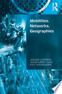 Mobilities  Networks  Geographies