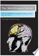 The Multilingual Brain