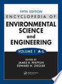 Encyclopedia of Environmental Science and Engineering  Fifth Edition  Volumes One and Two