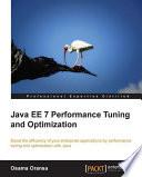 Java EE 7 Performance Tuning and Optimization