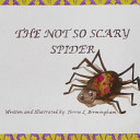 The Not So Scary Spider Book PDF