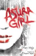 Asura Girl Casual Violence Though At Heart She Remains