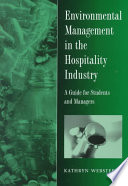 Environmental Management in the Hospitality Industry
