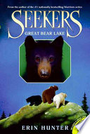 Ebook Seekers #2: Great Bear Lake Epub Erin Hunter Apps Read Mobile
