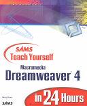 Sams Teach Yourself Macromedia Dreamweaver 4 in 24 Hours
