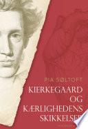 Kierkegaard og k  rlighedens skikkelser