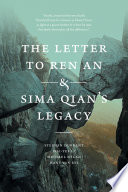 The Letter to Ren An and Sima Qian s Legacy