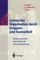 Lernen Der Organisation Durch Gruppen- Und Teamarbeit