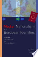 Media  Nationalism and European Identities