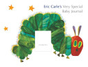Eric Carle s Very Special Baby Journal
