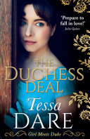 The Duchess Deal: a perfect feel-good Regency Romance from the bestselling author by Tessa Dare