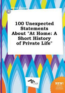 100 Unexpected Statements about at Home