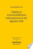 Zugang zu wissenschaftlichen Informationen in der digitalen Welt