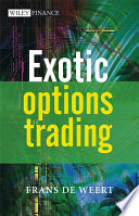 Exotic Options Trading Weert S Exotic Options Trading Offers
