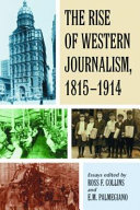 The Rise of Western Journalism, 1815-1914
