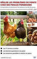 illustration Régler les problèmes de ponte chez ses poules pondeuses