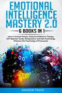 Emotional Intelligence Mastery 2 0
