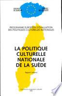 La politique culturelle nationale de la Suède