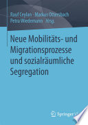 Neue Mobilitäts- und Migrationsprozesse und sozialräumliche Segregation