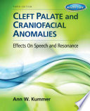 Cleft Palate   Craniofacial Anomalies  Effects on Speech and Resonance