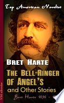 The Bell Ringer of Angel s  and Other Stories