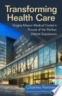Transforming Health Care : system — the most powerful production method in...