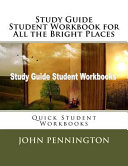Study Guide Student Workbook For All The Bright Places