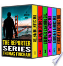 The Reporter Series  Books 1 5