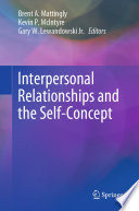 Interpersonal Relationships And The Self Concept