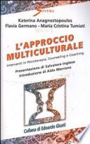 L Approccio Multiculturale Interventi In Psicoterapia Counseling E Coaching