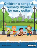 Children s Songs   Nursery Rhymes for Easy Guitar