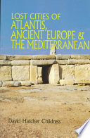 Lost Cities of Atlantis  Ancient Europe   the Mediterranean