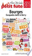 Bourges 2012 2013  avec cartes  photos   avis des lecteurs