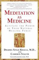 Ebook Meditation As Medicine Epub Cameron Stauth,Dharma Singh Khalsa Apps Read Mobile