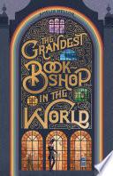 The Grandest Bookshop in the World Book PDF