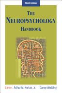 The Neuropsychology Handbook
