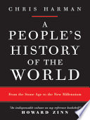 A People s History of the World  From the Stone Age to the New Millennium
