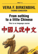 From nothing to a little Chinese