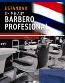 Estandar de Milady Barberia profesional  Milady s Standard Professional Barbering