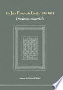 Els Jocs Florals de Lleida 1895-1923. Discursos i materials