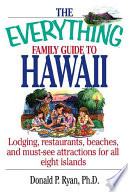 The Everything Family Guide To Hawaii Book