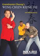 Grandmaster Cheung s Wing Chun Kung Fu