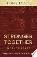 Stronger Together  Weaker Apart Book PDF