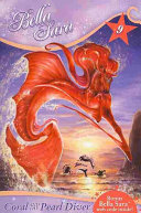 Bella Sara #9: Coral And The Pearl Diver : a beautiful water horse, coral is...
