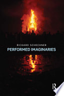 Performed Imaginaries